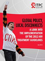 Global Policy, Local Disconnects A Look into the Implementation of the 2013 HIV Treatment Guidelines