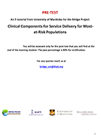 E-Tutorial on Clinical Components for Service Delivery for MARPs (Pre-Test)