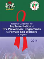 National Guidelines for Implementation of HIV Prevention Programmes for Female Sex Workers in Nigeria