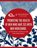 Promoting the Health of Men Who Have Sex with Men Worldwide: a Training Curriculum for Providers